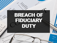 Breach of Fiduciary Duty Cases
