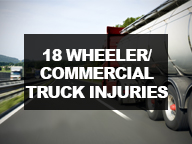 18 Wheeler/Commercial Truck Injury Cases